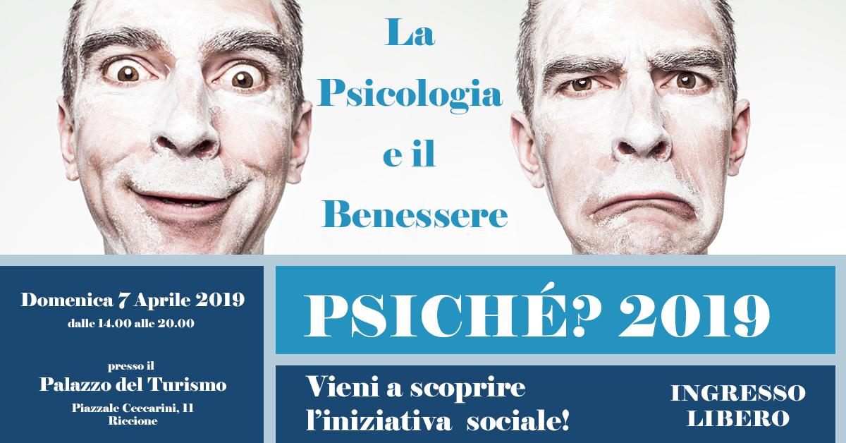 Psiché 2019 - 'La psicologia e il benessere' - 7 Aprile 2019 - Palazzo del Turismo di Riccione